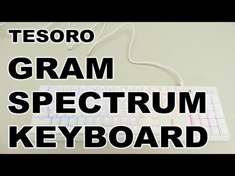 Tesoro Gram Spectrum RGB Mechanical Gaming Keyboard Review
