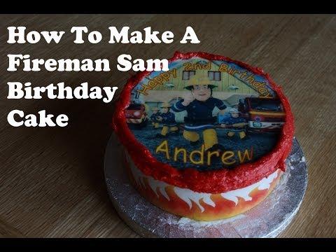 How To Make A Fireman Sam Birthday Cake