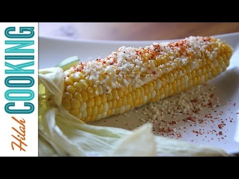 How To Make Grilled Corn On The Cob Elotes Hilah Cooking