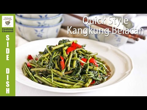 Quick Style Kangkung Belacan | Malaysian Chinese Kitchen