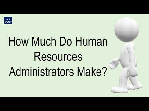 How Much Do Human Resources Administrators Make?