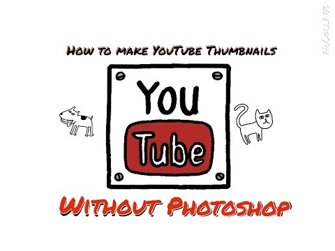 HOW TO MAKE CUSTOM YOUTUBE THUMBNAILS FOR FREE  Without Photoshop  2015