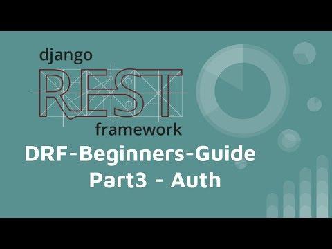 Django-REST-framework 基本教學 (PART 3) - Auth