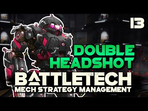 What Are The Odds? 2 Headshots in 1 Mission? | BATTLETECH 🤖 #13