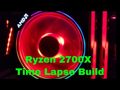 AMD Ryzen 2700x Time Lapse PC Build - Gaming and Video Editing