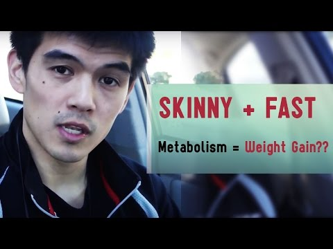 How can a skinny guy with a fast metabolism gain weight