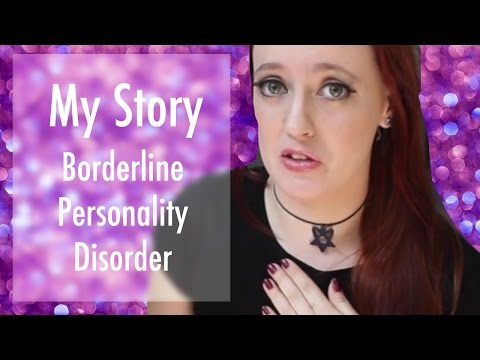 My Borderline Personality Disorder Story ♡