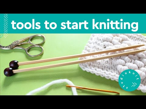 TOOLS TO START KNITTING ► Day 1 Absolute Beginner Knitting Series