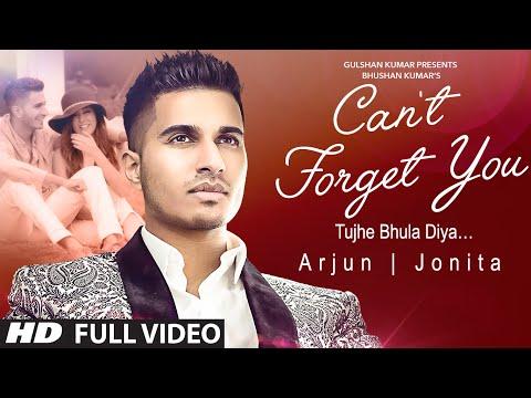 Arjun: Can't Forget You (Tujhe Bhula Diya) VIDEO Song ft. Jonita Gandhi | T-Series