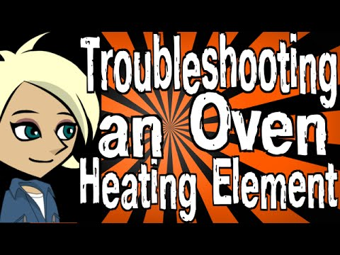 Troubleshooting an Oven Heating Element
