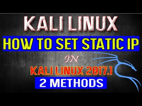 How To Set Static IP in Kali Linux 2017.1 [2 Methods]