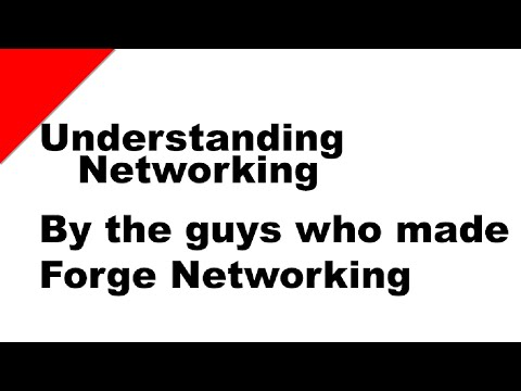 Starting in Network programming with Forge Networking