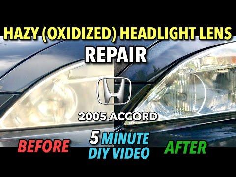 Repair Hazy (Oxidized) Headlight Lens (Honda Accord) - DIY 5 Minute Video