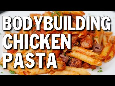 EASY BODYBUILDING BULKING MEAL:  CHICKEN & PASTA