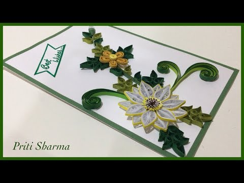 How To Make Easy Paper Quilling Best Wishes Card / Paper Quilling Art / Priti Sharma