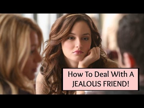 Friendship Advice: 3 Ways To Deal With A Jealous Friend