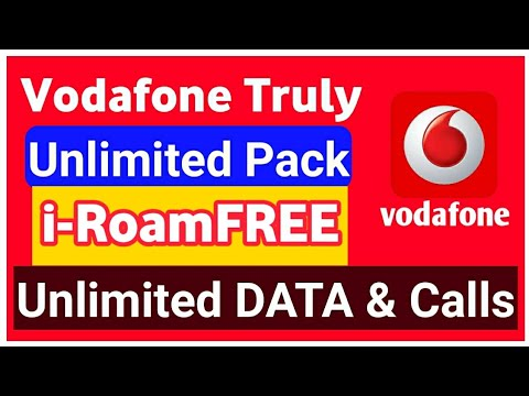 Vodafone Truly Unlimited Pack Launched | Vodafone i-RoamFREE