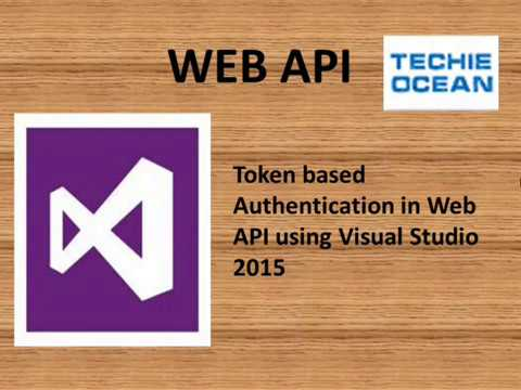 Token Authentication in Web API with visual studio 2015