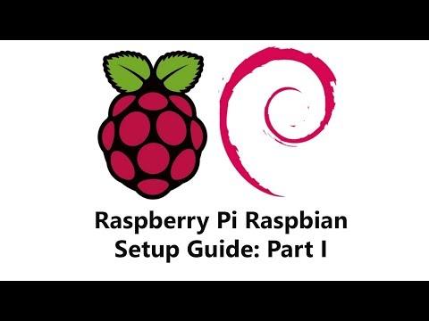 Raspberry Pi Raspbian Setup Guide Part 1