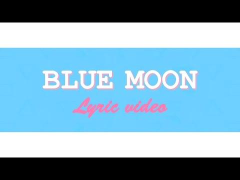 Hyorin x Changmo - Blue Moon Lyric video
