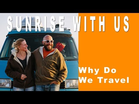 Why Do We Travel?