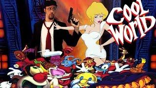 Cool World - Nostalgia Critic