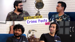 The Internet Said So   Ep. 6 - Crime Facts