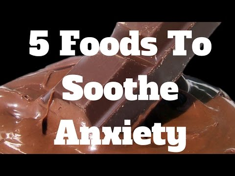5 Foods To Soothe Anxiety