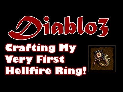 Diablo 3: Crafting My Very First Hellfire Ring! [+Hellfire Ring Affix Guide]