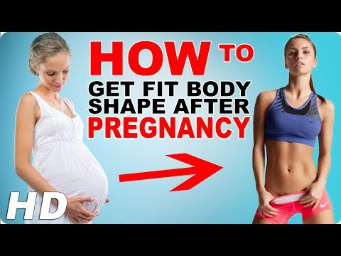 How To Get Fit Body Shape After Pregnancy In Hindi   Body Transformation After pregnancy