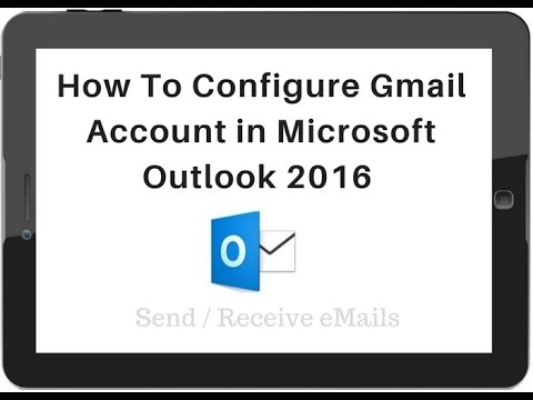 Configure Outlook 2016 POP3 (995) & SMTP (465) Server With Gmail