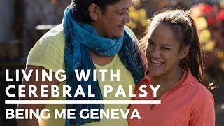 Living with Cerebral Palsy: Geneva