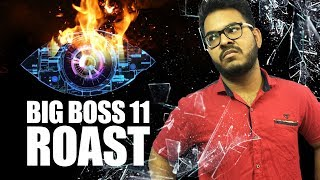 BIGG BOSS 11 ROAST | Reality Exposed!