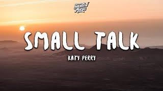 Katy Perry - Small Talk (Lyrics)