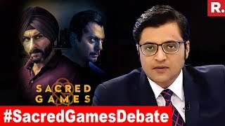 Congress Goes After Sacred Games | Exclusive Sunday Debate With Arnab Goswami
