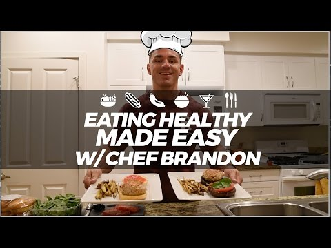 Eating Healthy Made Easy | Ep. 1: Lean Turkey Burgers & Sweet Potato Fries