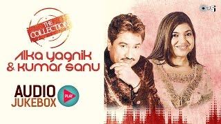 Kumar Sanu And Alka Yagnik Romantic Songs Collection   Full Songs Audio Jukebox