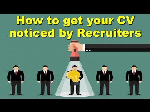 How to get your CV noticed by Recruiters