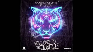 Alvaro & Mercer Feat. lil jon - welcome to the jungle bitch