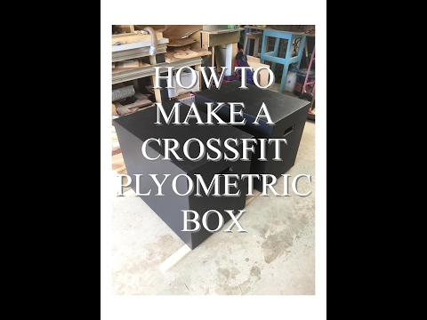 How to Make a Crossfit Plyometric Box