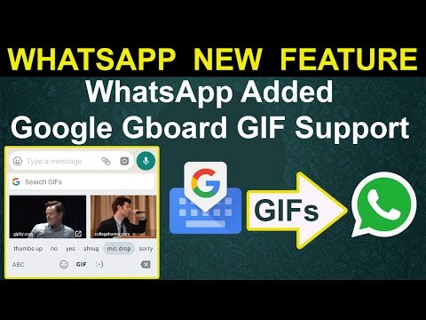 WhatsApp Added Google Keyboard (Gboard) GIF Support | Android Member