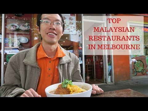 Melbourne Food Guide: Top Malaysian Restaurants