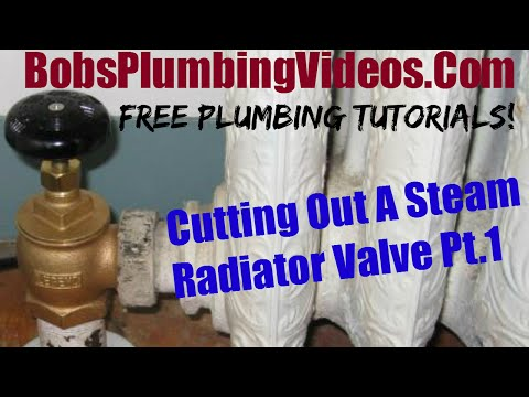 How to Replace a Steam Radiator Valve - Part 1