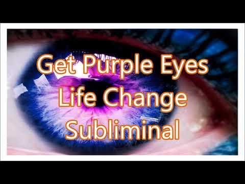Get Purple Eyes - Life Change Subliminal