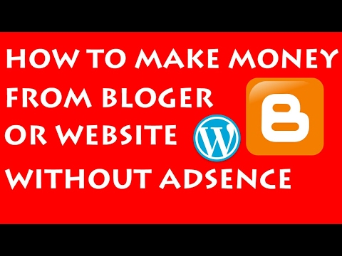 EARN MONEY FROM NEW BLOG OR WEBSITE WITHOUT GOOGLE ADSENCE AP IN 2017 HINDI || BEST ALTERNATIVE WAY