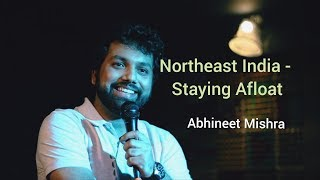 Download Northeast India - Staying Afloat I StandUp (Not) Comedy ft Abhineet Mishra Video