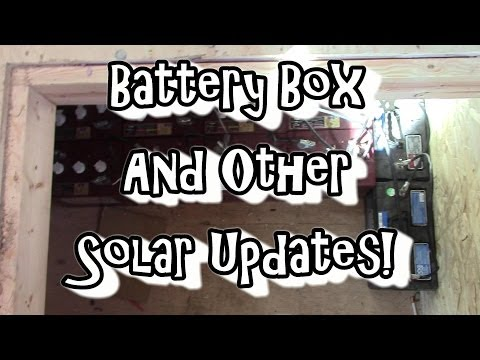 Battery Box & Other Solar Updates