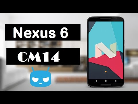 How To Install CyanogenMod 14 on Motorola Nexus 6 Android Nougat 7.0 CM14 Stable Build