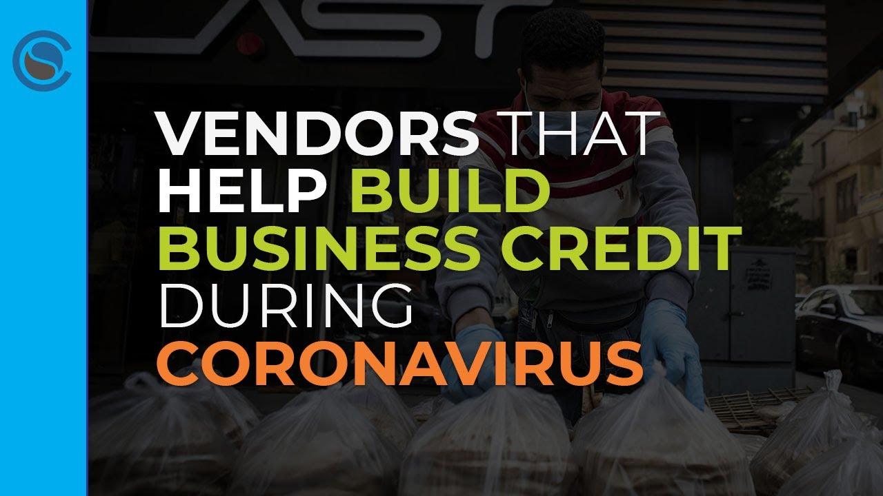 Vendors that Help Build Business Credit During Coronavirus