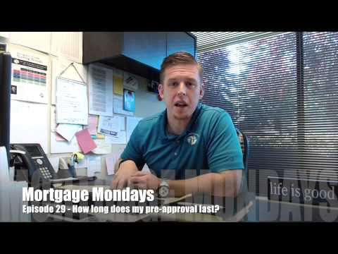 How long does my pre-approval last? | Mortgage Mondays #29